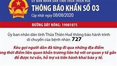 Thông báo khẩn: Thừa Thiên Huế tìm người từng tiếp xúc gần BN 727