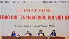 Phát động cuộc thi Giải báo chí '75 năm Quốc hội Việt Nam'