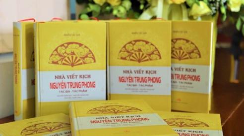 Nhà viết kịch Nguyễn Trung Phong - Một huyền thoại dân ca xứ Nghệ