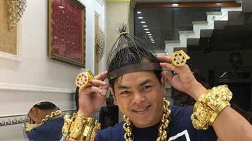 Phúc XO, kẻ nổi danh nhờ đeo nhiều vàng sắp hầu tòa