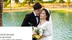 Chú rể ngoại quốc bất ngờ đăng dòng trạng thái có nội dung 'lạ' dành cho cô dâu 65 tuổi