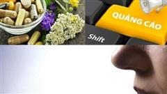 Nhận diện sản phẩm thực phẩm quảng cáo 'thổi phồng' công dụng như thế nào?