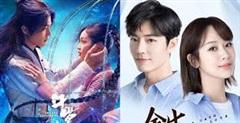 Top 10 phim Trung được netizen 'lót dép' chờ chiếu: Hóng nhất màn hợp tác của Tiêu Chiến với nữ hoàng thị phi Dương Tử
