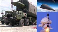 Báo Trung Quốc: Avangard còn kinh khủng hơn vũ khí hạt nhân