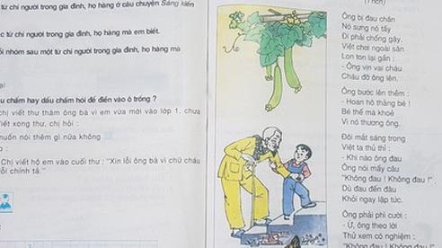 Hoang mang với 'phiên bản mới' của bài thơ Thương ông trong sách tiếng Việt lớp 2: Vần điệu trúc trắc, khó nhớ, nội dung xa lạ?