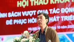 TS. Võ Trí Thành: Gói hỗ trợ lần hai không được 'tất tay'. Mình nghèo, mình phải giữ, phải còn tiền!
