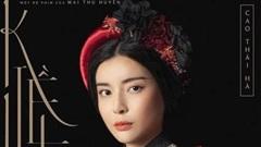 Cao Thái Hà chính thức có tên mới 'Hoạn Thư'