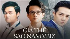 Sao nam Vbiz xuất thân 'trâm anh thế phiệt': Hà Anh Tuấn giàu nứt vách, Ông Cao Thắng là hậu duệ của tập đoàn nghìn tỷ