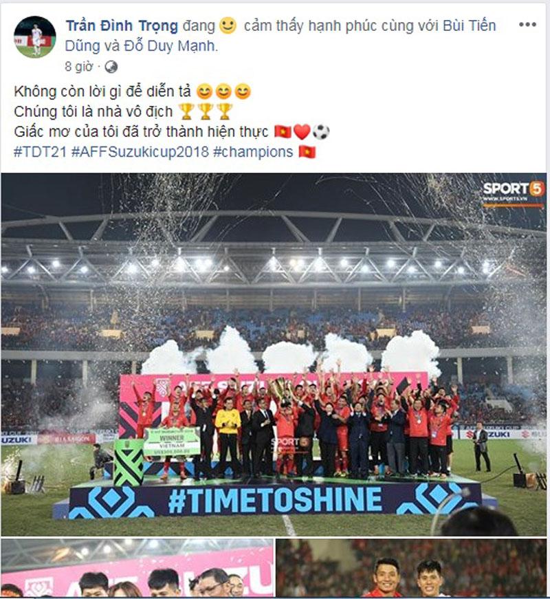 Vô địch AFF Cup 2018, các cầu thủ đăng gì lên facebook? 10