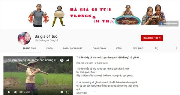 Kênh Youtube Bà già 61 tuổi có hơn 192.000 lượt sub và tất cả 26 video sau 2 tháng trở lại.