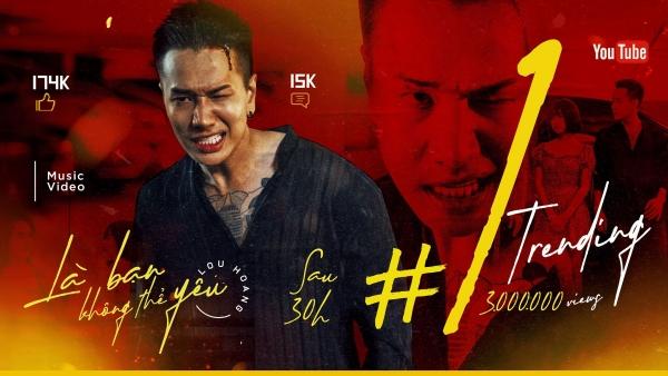 Lou Hoàng lên No.1 Top Trending khi MV chỉ qua 3 triệu view.