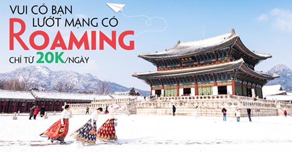 Các gói cước Data Roaming ưu đãi tại Hàn quốc và Trung Quốc