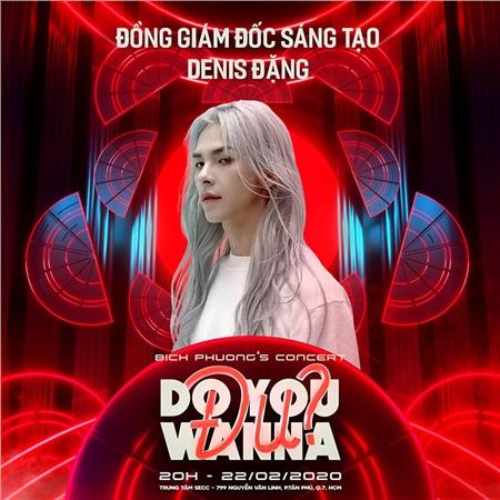 'Bạch Liên' Denis Đặng sẽ là giám đốc sáng tạo trong concert 'Do you wanna đu' của Bích Phương 1