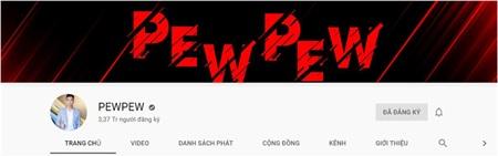 Kênh YouTube của PewPew có đến 3.37 triệu người đăng kí