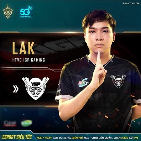 Lak là thành viên nhỏ tuổi nhất team IGP
