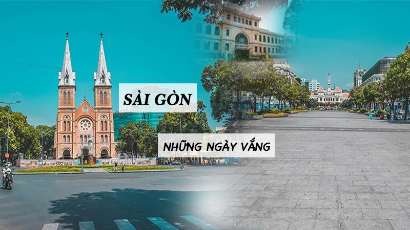 Đường phố Sài Gòn vắng vẻ trong những ngày cách ly toàn xã hội