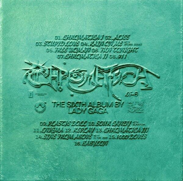 Chromatica gồm 16 ca khúc, trong đó có sự kết hợp được mong đợi của Lady Gaga cùng Blackpink.