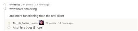 Một vài game thủ bình luận rằng client của anh chàng này thậm chí còn được sắp xếp hợp lý hơn của client chính thức của LMHT, và ít lỗi hơn nữa