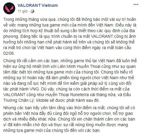 Bài viết của trang VALORANT Vietnam, fanpage chính thức của Riot Games, thông báo ngày 2/6 sắp tới là thời điểm trò chơi này được phát hành toàn cầu. Tuy nhiên tại Việt Nam thì sẽ bị trì hoãn vài tháng cùng với những trò chơi khác như Huyền Thoại Runeterra hay Đấu Trường Chân Lý: Mobile
