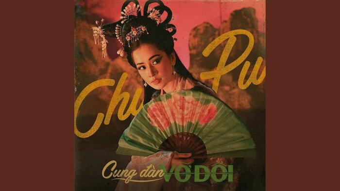 Tác giả Cung đàn vỡ đôi nói gì khi Chi Pu bị chê bai cách thể hiện bài hát? 3
