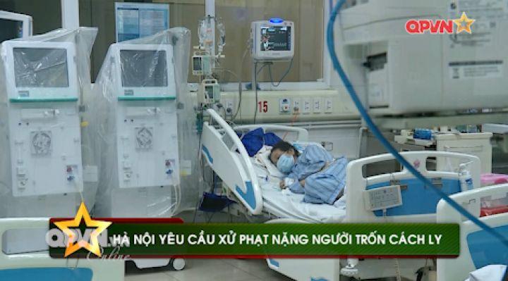 Hà Nội yêu cầu xử phạt nặng người trốn cách ly