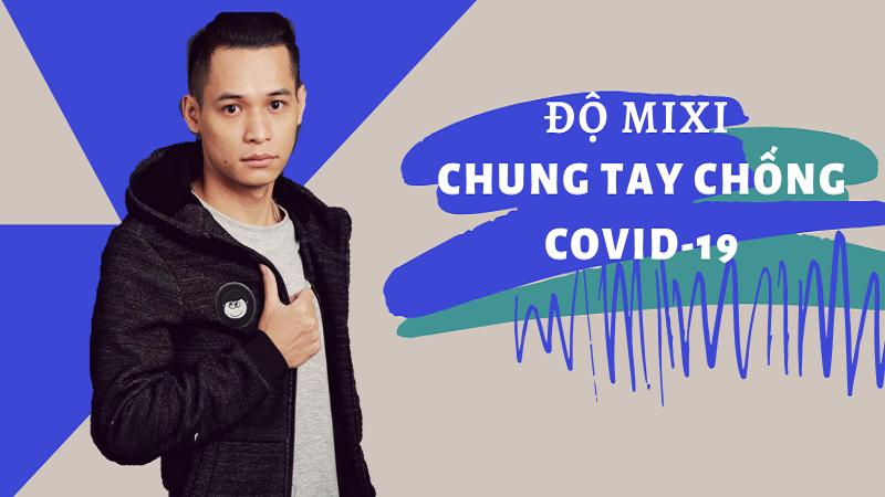 ĐỘ MIXI CÙNG FANCLUB MIXI GAMING CHUNG TAY QUYÊN GÓP 100 TRIỆU ĐỒNG ĐỂ CHỐNG DỊCH COVID-19
