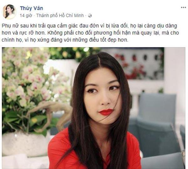 Tuy không đề cập cụ thể đến điều muốn hướng tới nhưng vào thời điểm này thì nội dung status của Thúy Vân khiến khán giả đều hoài nghi cô đang ẩn ý nói về mốitình đã qua của đời mình.