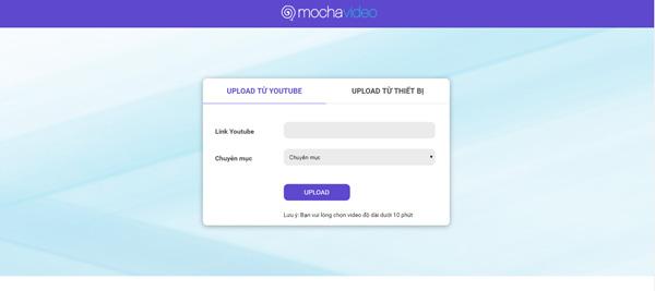 Hướng dẫn cách up video kiếm tiền trên Mocha 3