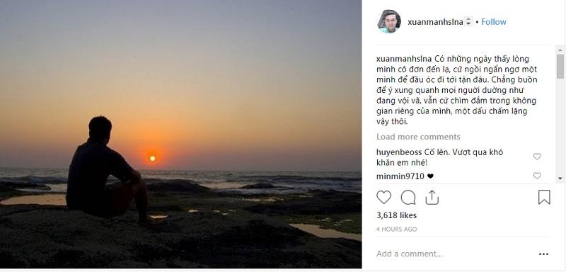 Xuân Mạnh đăng tải dòng trạng thái chia sẻ tâm trạng trên trang instagram cá nhân.