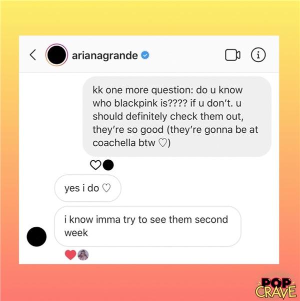 Đáp lại câu hỏi này, Ariana Grande cho biết: 'Đương nhiên là biết chứ. Chị sẽ cố gắng gặp họ vào tuần thứ hai'.