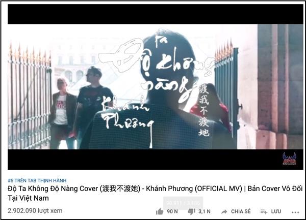 Đầu tư hẳn một MV chỉn chu, kỳ công, Khánh Phương cùngĐộ ta không độ nàngMV cover vươn lên Top 5 trên Tab thịnh hành của Youtube Việt.