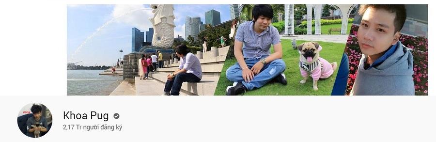 Kênh Youtube của Khoa Pug với 2.17 triệu người đăng ký theo dõi