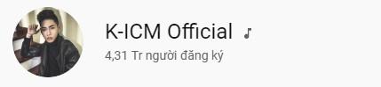 Còn kênh của K-ICM ngày càng giảm mạnh lượt 'sub', nhất là sau khi MV 'Cần một lý do ra mắt'