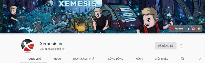 Xemesis có hơn 720 nghìn lượt subcriber trên Youtube