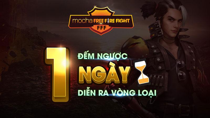 Giải đấu Mocha Free Fire Fight 'Được ăn cả, ngã về 0' sẽ chính thức diễn ra sau 1 ngày.