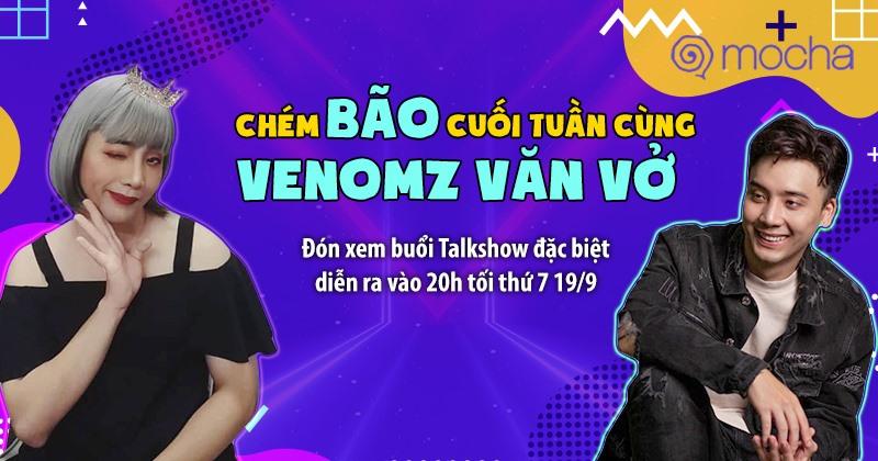 Bàn luận sự kiện hot trong tuần, Streamer Kiên Venomz mạnh dạn giả gái trong Talkshow: Làm gì nếu gặp 'Tuesday'? 1
