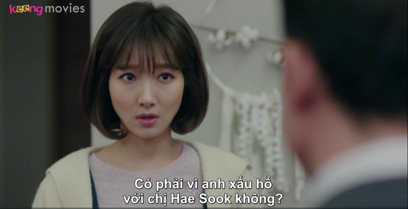 Eun Sil hiểu lầm Choon Bok sợ mất mặt trước tình đầu nên mới la mắng mình