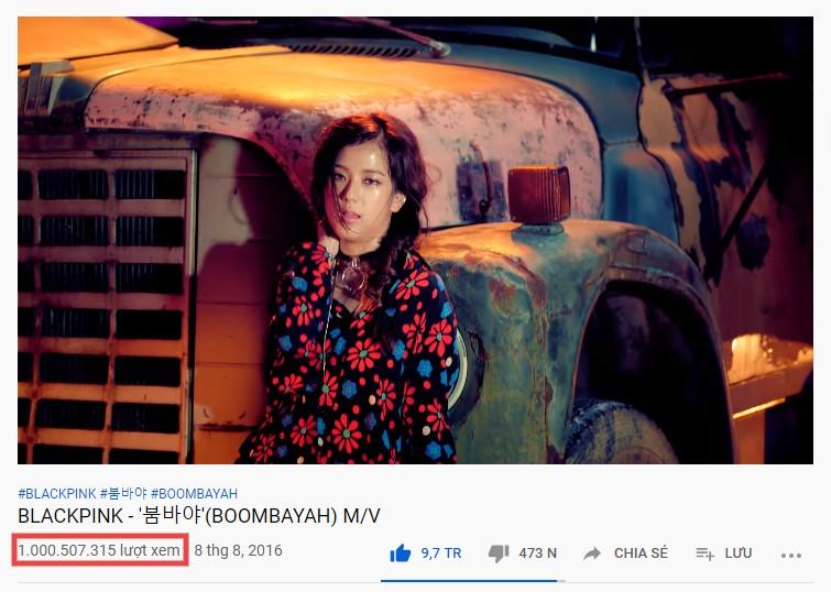 MV ' Boombayah' của Black Pink đã cán mốc 1 tỷ view trong tuần vừa qua.