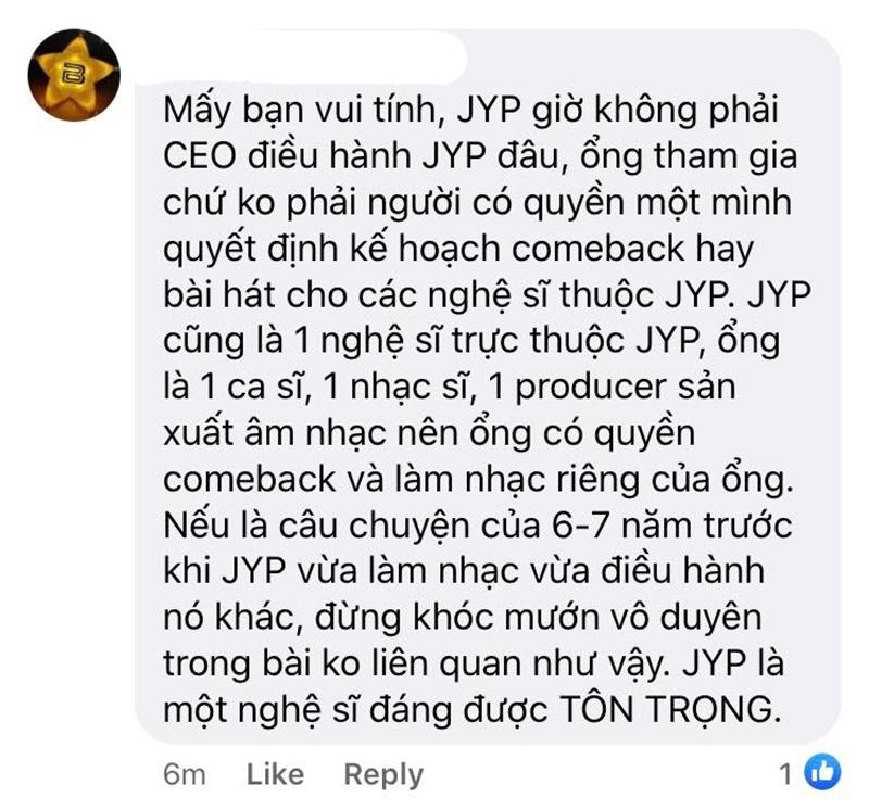 Nhiều người hâm mộ ngay lập tức lên tiếng bảo vệ 'bố Park', ngoài vai trò sản xuất âm nhạc, Park Jin Young còn là một ca sĩ nên ông hoàn toàn có quyền hoạt động và ra mắt sản phẩm của riêng mình.