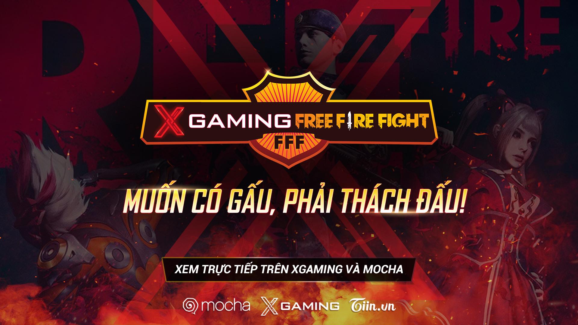 Đăng ký tham gia ngay mùa giải Xgaming Free Fire Fight để có 'gấu' cùng Gao Bạc TV 0