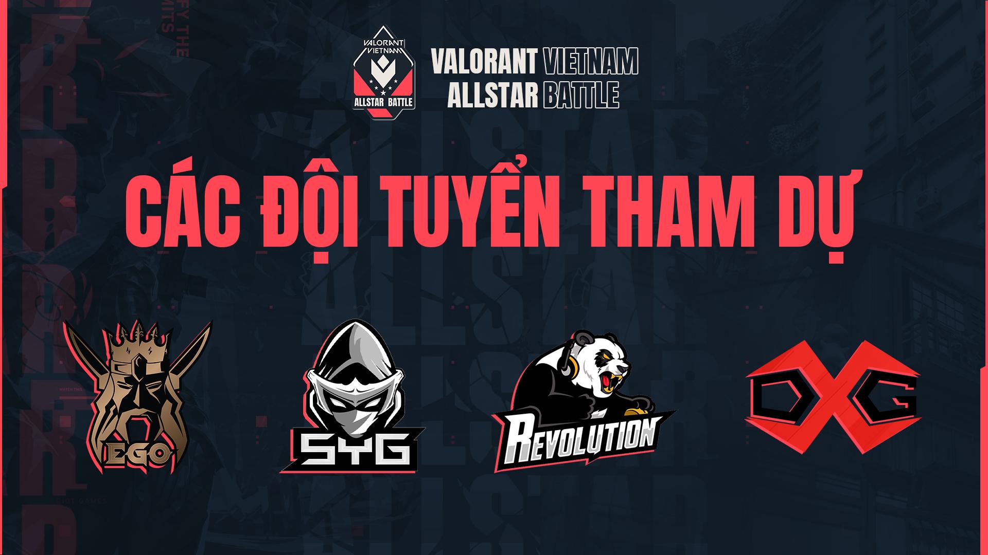 Giải đấu VALORANT VIETNAM ALLSTAR BATTLE chính thức khởi tranh với sự tham dự của những đội tuyển hàng đầu Việt Nam 1