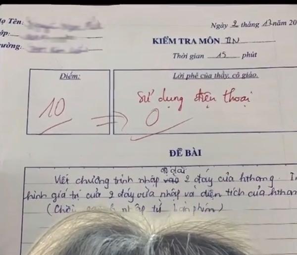 Bài kiểm tra từ 10 điểm xuống 0 điểm vì sử dụng điện thoại.