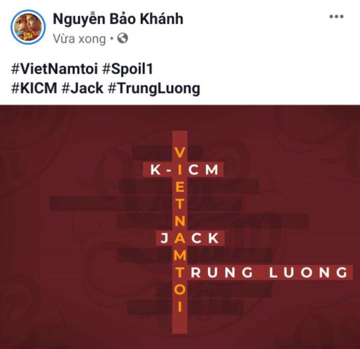 K-ICM và Jack tung spoil #1 cho Việt Nam Tôi.