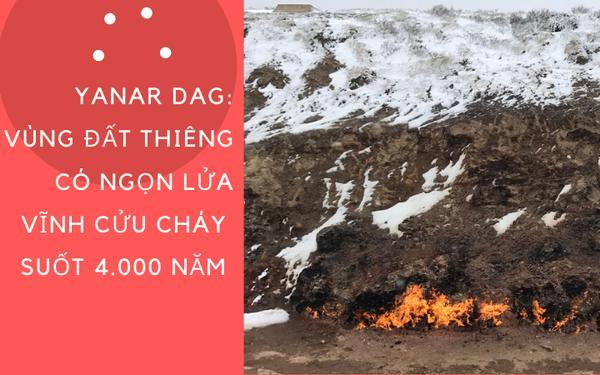 Chuyện có thật về ngọn lửa vĩnh cửu, cháy suốt 4.000 năm bất kể mưa tuyết và nơi được mệnh danh là 'vùng đất lửa thiêng' 0