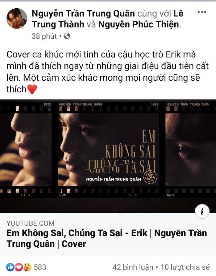 Cover bài mới của Erik, Nguyễn Trần Trung Quân khiến tác giả 'bấn loạn' thế này đây… 0