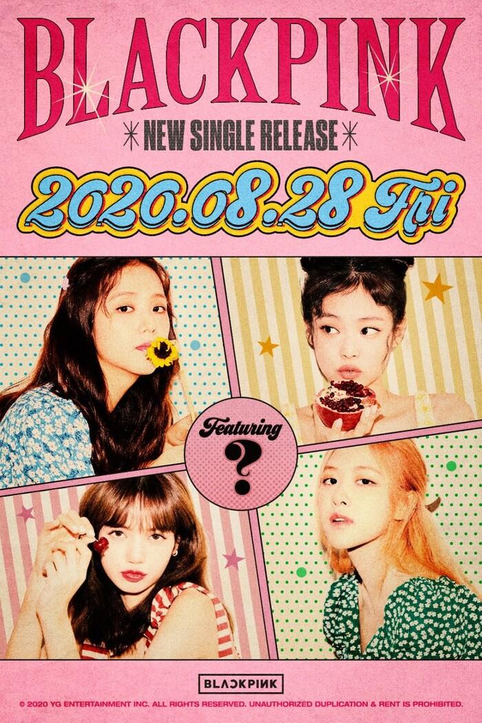 Black Pink ấn định ngày comeback chính thức, nghệ sĩ hợp tác vẫn chưa lộ diện 0
