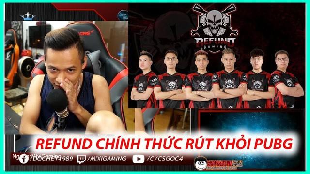 Anh Độ - Mixi Gaming mới đây đã trải lòng rằng Refun Gaming sẽ rút khỏi PUBG