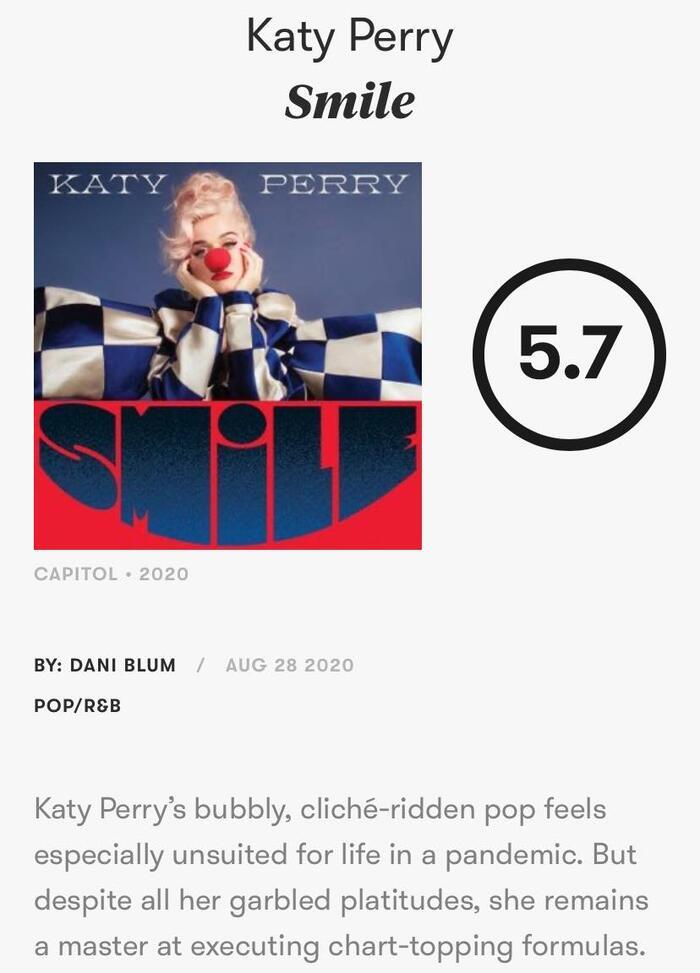 Smile của Katy nhân được số điểm trung bình từ chuyên trang âm nhạc uy tín PitchFork.