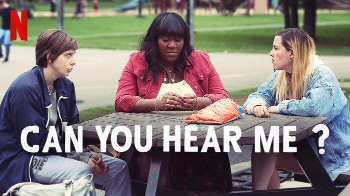 'Can You Hear Me?' mùa 2: Cuộc sống điên loạn của 3 cô gái sẽ trở lại Netflix vào tháng 11 tới 1