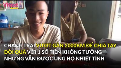 Chàng trai vượt gần 2000km để 'chia tay đòi quà' với số tiền không tưởng nhưng vẫn được ủng hộ nhiệt tình